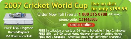 ICC Cricket World Cup 2007 on TV Internet Streaming Dish